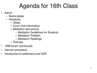 Agenda for 16th Class