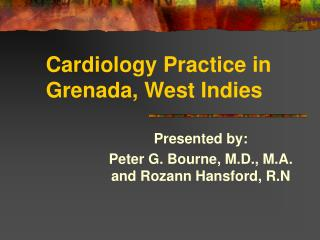 Cardiology Practice in Grenada, West Indies