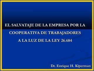 Dr. Enrique H. Kiperman