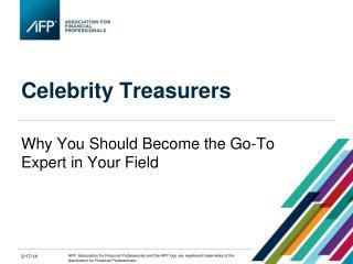 Celebrity Treasurers