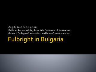 Fulbright in Bulgaria