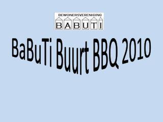 BaBuTi Buurt BBQ 2010