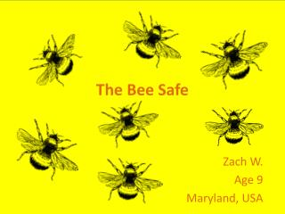 The Bee Safe