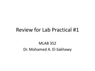 Review for Lab Practical #1