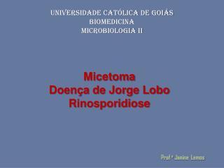 UNIVERSIDADE CATÓLICA DE GOIÁS BIOMEDICINA MICROBIOLOGIA II