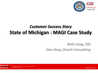 Customer Success Story State of Michigan : MAGI Case Study