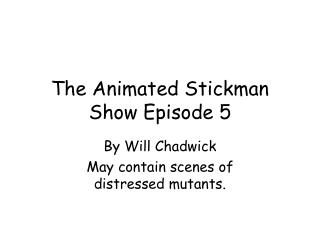 The Animated Stickman Show Episode 5
