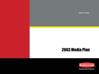 2003 Media Plan