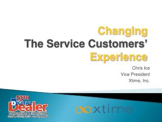 Changing The Service Customers ' Experience