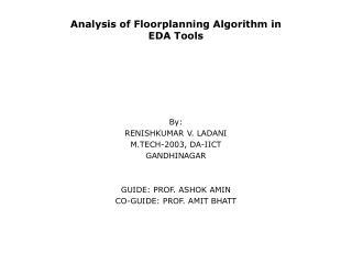Analysis of Floorplanning Algorithm in  EDA Tools