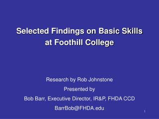Selected Findings on Basic Skills at Foothill College