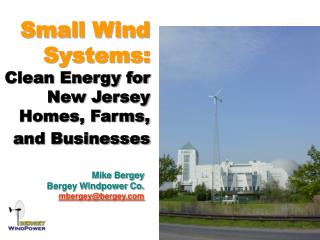 Small Wind Systems: Clean Energy for New Jersey Homes, Farms, and Businesses