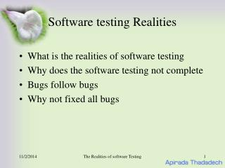 Software testing Realities