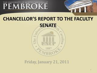 CHANCELLOR'S REPORT TO THE FACULTY SENATE