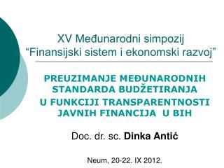"XV  Međunarodni simpozij ""Finansijski sistem i ekonomski razvoj"""