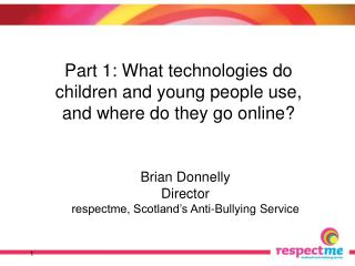 Brian Donnelly Director respectme, Scotland's Anti-Bullying Service