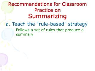 Recommendations for Classroom Practice on Summarizing