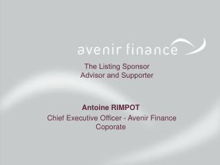 The Listing Sponsor  Advisor and Supporter