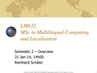 LM632 MSc in Multilingual Computing and Localisation