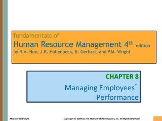 CHAPTER 8 Managing Employees '  Performance
