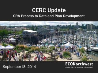 CERC Update CRA Process to Date and Plan Development