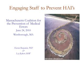 Engaging Staff to Prevent HAI's