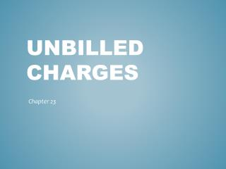Unbilled charges
