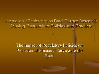 International Conference on Rural Finance Research: Moving Results into Policies and Practice