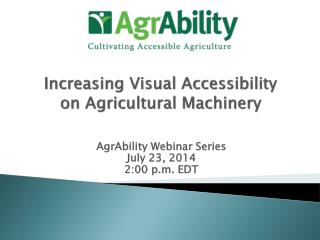 Increasing Visual Accessibility  on  Agricultural Machinery