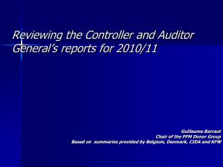 Reviewing the Controller and Auditor General's reports for 2010/11
