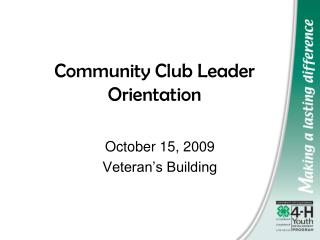 Community Club Leader Orientation