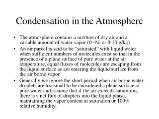 Condensation in the Atmosphere