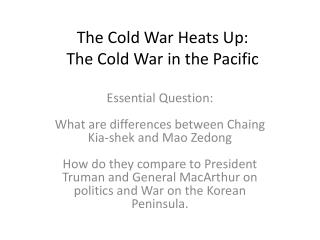 The Cold War Heats Up: The Cold War in the Pacific