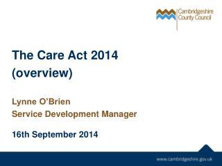 The Care Act 2014 (overview)
