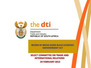 REVIEW OF BROAD BASED BLACK ECONOMIC EMPOWERMENT ACT