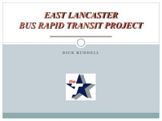 EAST LANCASTER BUS RAPID TRANSIT PROJECT ______________________