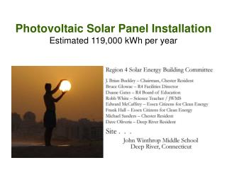 Photovoltaic Solar Panel Installation Estimated 119,000 kWh per year