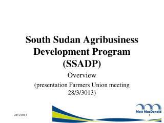 South Sudan Agribusiness Development Program (SSADP)