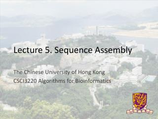 Lecture 5. Sequence Assembly