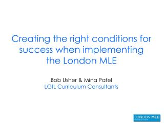 London MLE Implementation in Schools