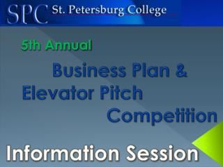 Business Plan &     Elevator Pitch Competition