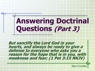 Answering Doctrinal Questions  (Part 3)