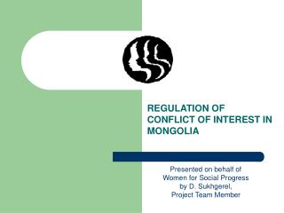 REGULATION OF CONFLICT OF INTEREST IN MONGOLIA