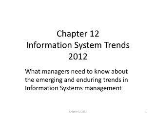 Chapter 12  Information System Trends 2012