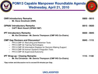 POM13 Capable Manpower Roundtable Agenda Wednesday, April 21, 2010