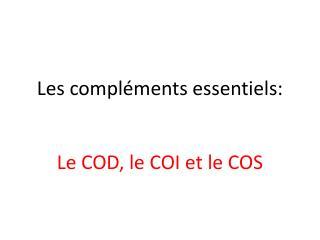 Les compléments essentiels:
