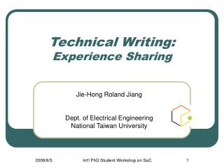 Technical Writing: Experience Sharing