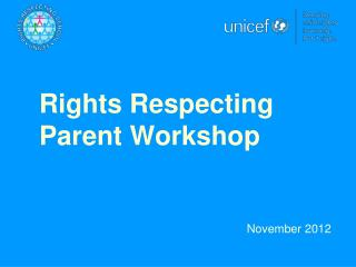 Rights Respecting Parent Workshop