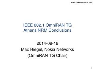 IEEE 802.1 OmniRAN TG Athens NRM Conclusions