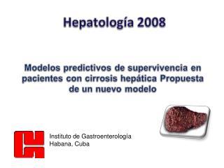 Instituto de Gastroenterología Habana, Cuba